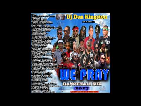 Dj Don Kingston We Pray Mix Oct 2017