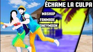 Échame la Culpa - Mashup - Just Dance - FanMade