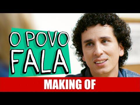 Making Of – O Povo Fala