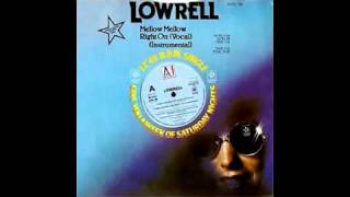 Lowrell - Mellow Mellow Right On [Extended Mix]