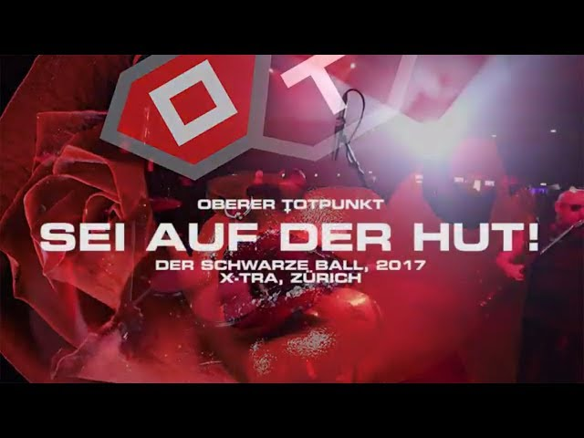 :OT:: OBERER TOTPUNKT, AUF DER HUT, LIVE@DER SCHWARZE BALL, ZÜRICH, 2017
