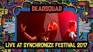 Deadsquad Live at SynchronizeFest 7 Oktober 2017