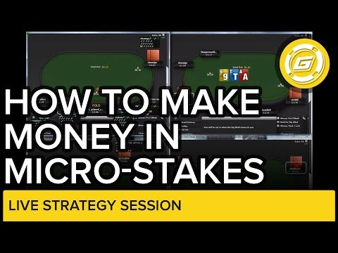 How to Make Money in Microstakes | Online Poker Strategy