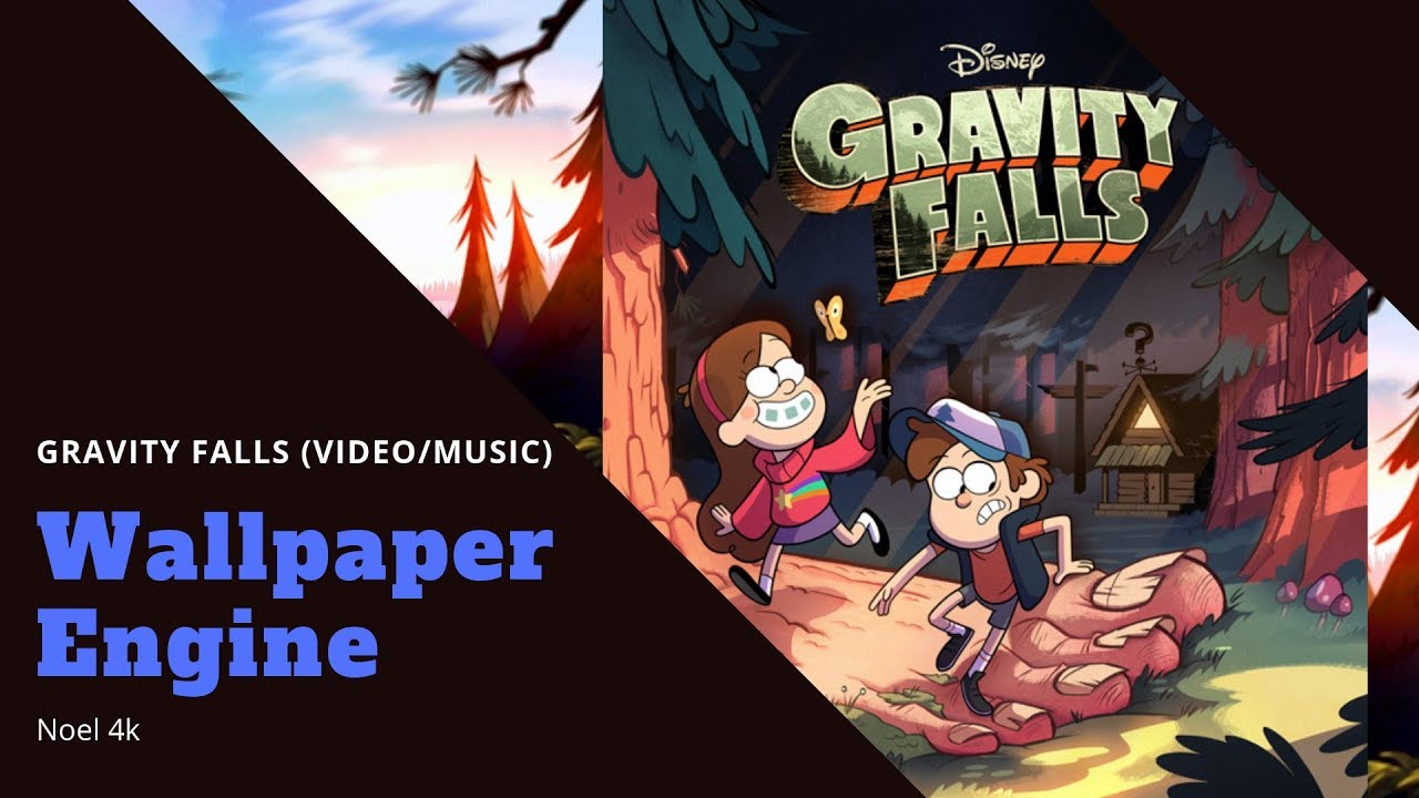 Gravity Falls Videomusic Wallpaper For Wallpaper Engine Noel4k