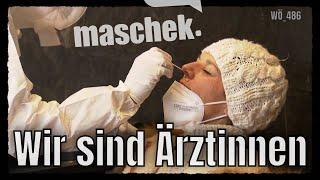 Maschek – Wir sind Ärztinnen