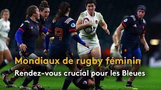 Coupe du Monde Féminine : l'immense défi des Bleues