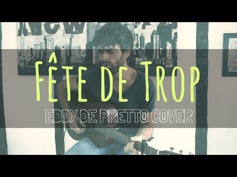 EDDY DE PRETTO - FÊTE DE TROP (Acoustic Cover by Virgil Stuart) LCDV#2