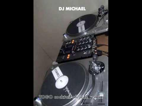 TOGO cocktail Ali-jezz ft DJ MICHAEL