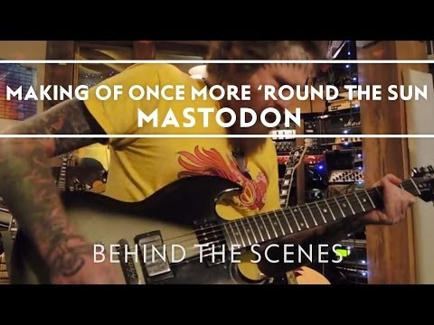 Mastodon - Making of Once More 'Round The Sun Part 1 [Behind The Scenes]