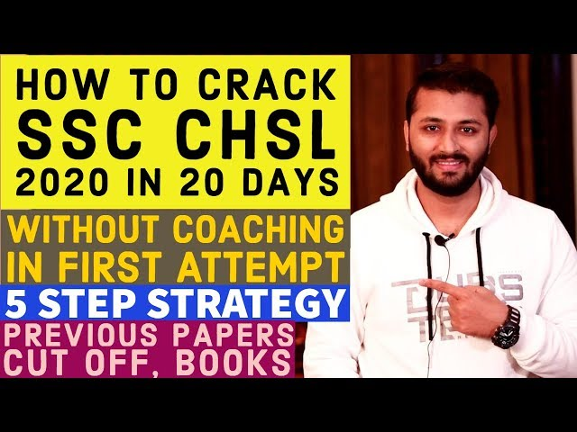 How To Crack SSC CHSL 2020 In 20 Days In First Attempt | Without Coaching |CHSL Preparation Strategy
