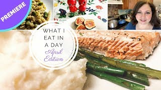 What I Eat in a Day - Mediterranean Diet - April edition