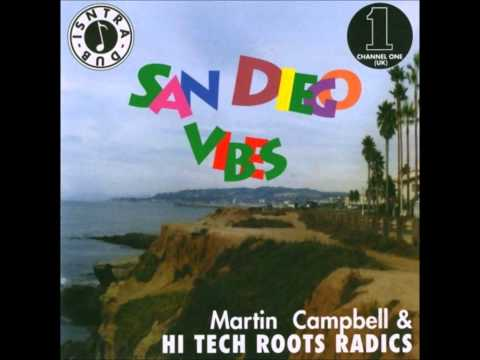Martin Campbell & Hi Tech Roots Radics  San Diego Vibes  San Diego Vibes LP Channel One UK.