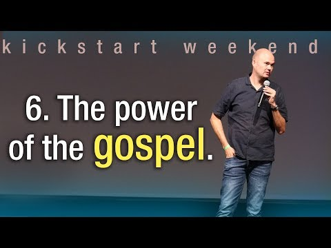 6. The power of the gospel - Kickstart weekend The Netherlands (Saturday)
