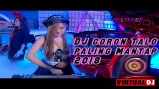DJ Gorontalo Mix 2018 Terbaru ( Berkat Medan dubing )