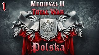 Medieval II: Total War #1 - Polska - Początek (Gameplay PL)