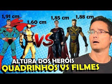 ALTURA DOS SUPER-HERÓIS DO CINEMA VS SUAS VERSÕES NOS QUADRINHOS