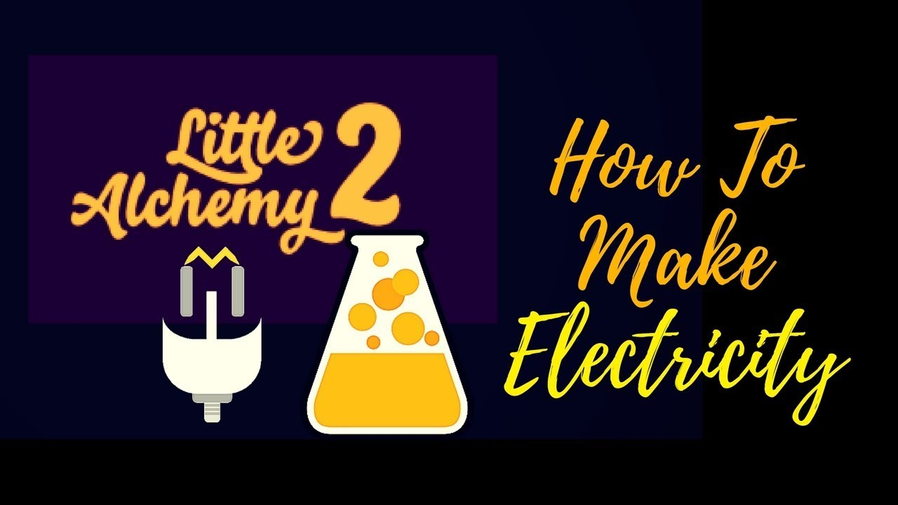 how to create electricity in little alchemy 2