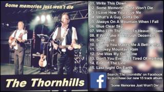 The Thornhills - Some Memories Just Won