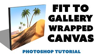 Fit Art To Gallery Wrapped Canvas (Photoshop Tutorial)