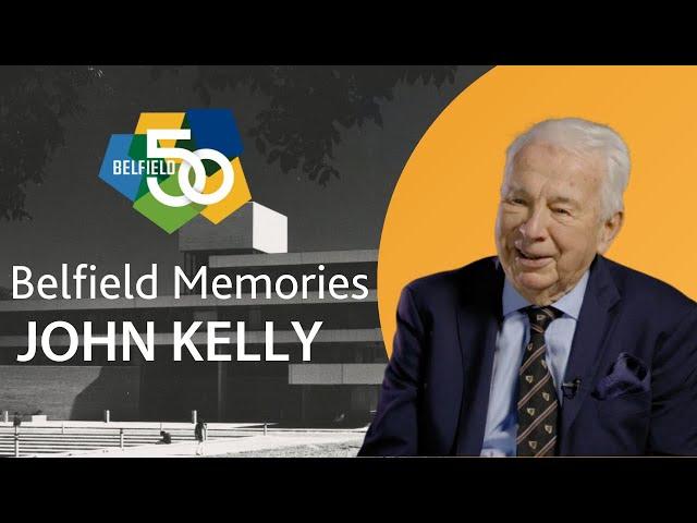 Belfield Memories - Professor Emeritus John Kelly