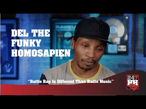 Del The Funky Homosapien - Battle Rap Is Different Than Radio Music (247HH Exclusive)