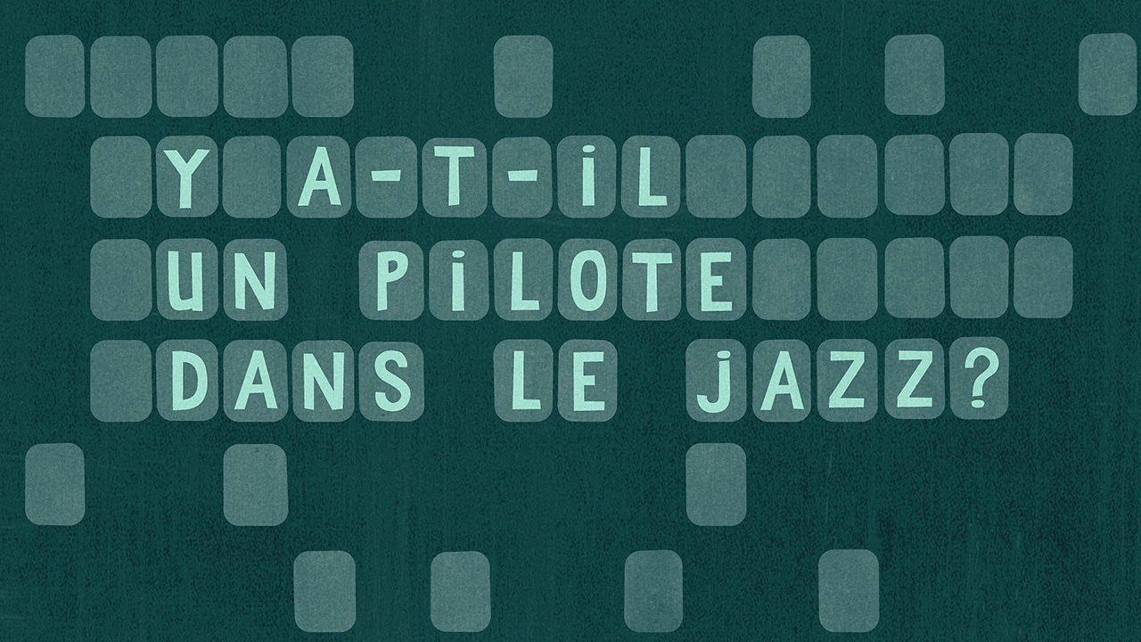 Benjamin  Petit | Y a-t-il un pilote dans le jazz ? (Teaser)