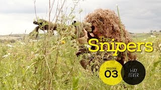The Snipers E3 (Hay Fever)