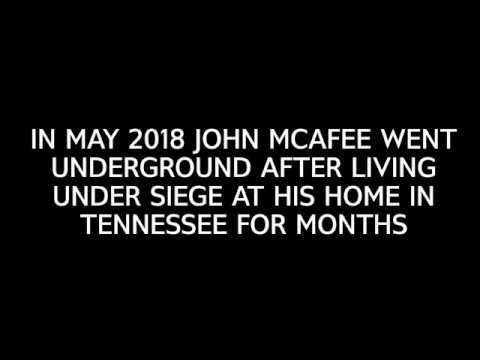 JOHN MCAFEE SPEAKS OUT AGAINST SEC FROM UNDERGROUND LOCATION