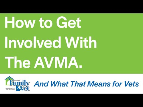 How To Get Involved With The AVMA (American Veterinary Medical Association)