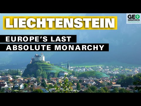 Liechtenstein: Europe's Last Absolute Monarchy