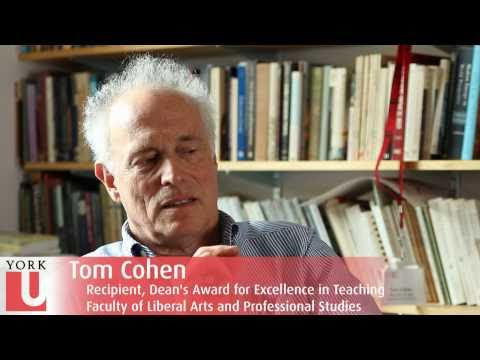 Tom Cohen: 2010 LA&PS Dean's Award in Teaching Excellence Recipient | York University