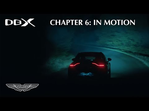 Aston Martin DBX Chapter 6: In Motion