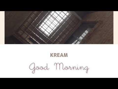 Free download lagu Mp3 Good Morning/KREAM [日本語訳] terbaru 2020