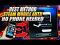 STEAM MOBILE AUTH WITH NO PHONE! - FASTEST & SAFEST WAY!