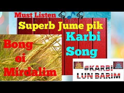 Bong Oi Mirdalim  Karbi lun barim  Karbi old song  Karbi audio  Karbi music