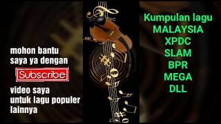 KUMPULAN LAGU MALAYSIA 2019 POPULER XPDC SLAM IKLIM ARIS ARIWATAN MEGA