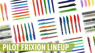 Pilot FriXion Line-up & Technology