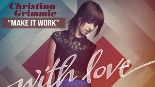 """Make it Work"" - Christina Grimmie - With Love"
