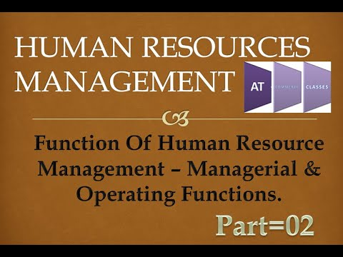function-of-human-resource-management-–-managerial-&-operating-functions.-#part=02