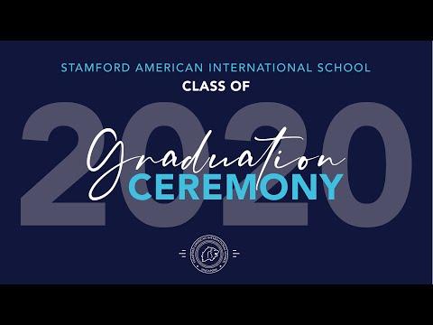 Stamford American International School - Class Of 2020 Virtual Graduation (Final Cut)
