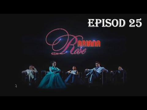 Ariana Rose | Episod 25