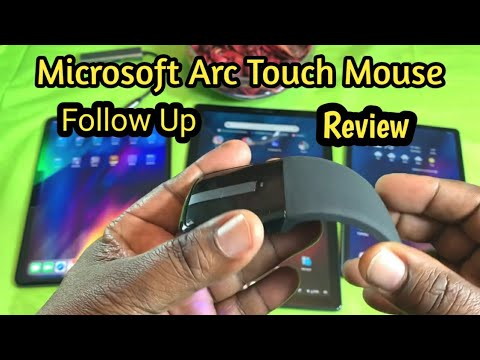 Microsoft Arc Touch Mouse - Follow Up Review