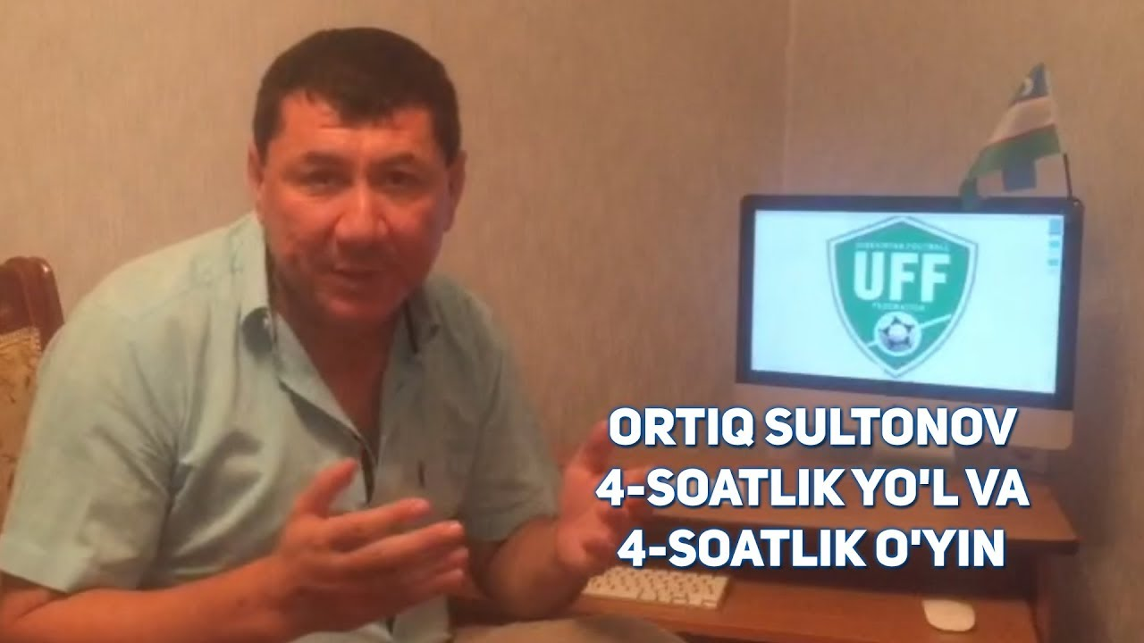 Ortiq Sultonov - 4-soatlik yo'l va 4-soatlik o'yin | Ортик - 4-соатлик йул ва 4-соатлик уй