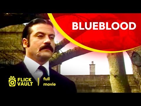 Blueblood | Full HD Movies For Free | FlickVault