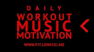 DAILY WORKOUT MUSIC MOTIVATION - Blockheads - Rise