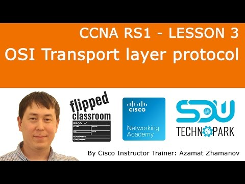 CCNA RS1 - Lesson 3: Transport layer protocol
