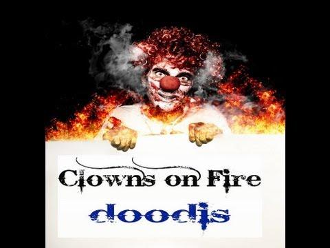 Clowns On Fire - Doodis - Full Album