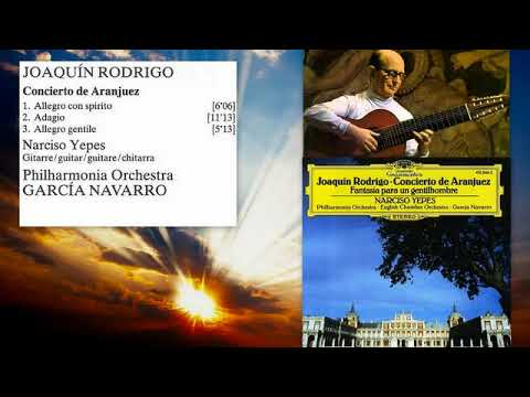 Joaquín Rodrigo: Concierto de Aranjuez for Guitar and Orchestra, Narciso Yepes