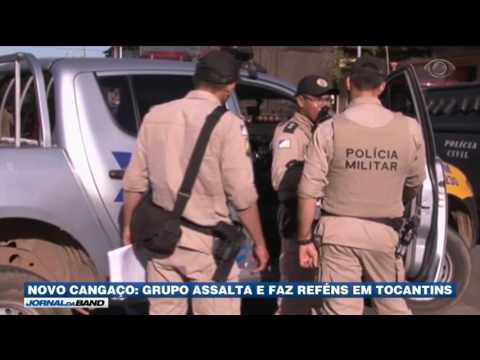 Novo Cangaço: Grupo assalta e faz reféns em Tocantins