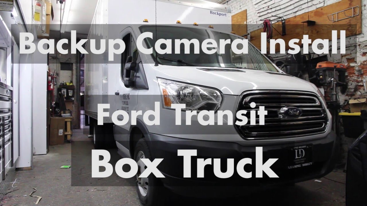 backup camera installation on ford transit box truck rear view safety [ 1280 x 720 Pixel ]